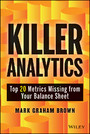Killer Analytics - Top 20 Metrics Missing from your Balance Sheet