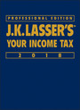 J.K. Lasser's Your Income Tax 2018